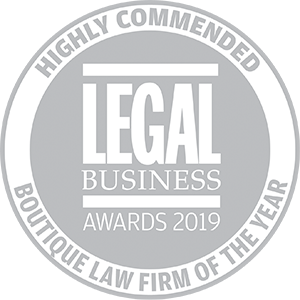 Highly commended for Legal Business Awards 2019: Boutique Firm of the Year