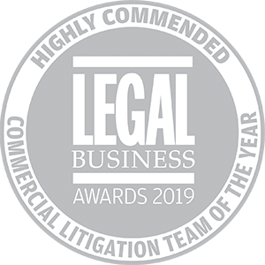 Highly commended for Legal Business Awards 2019: Commercial Litigation Team of the Year