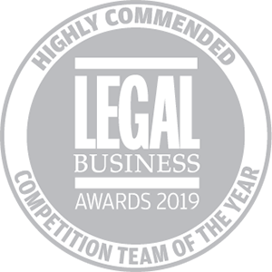Highly commended for Legal Business Awards 2019: Competition Team of the Year