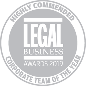 Highly commended for Legal Business Awards 2019: Corporate Team of the Year