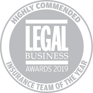 Highly commended for Legal Business Awards 2019: Insurance Team of the Year