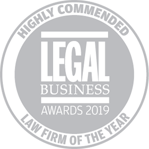 Highly commended for Legal Business Awards 2019: Law Firm of the Year