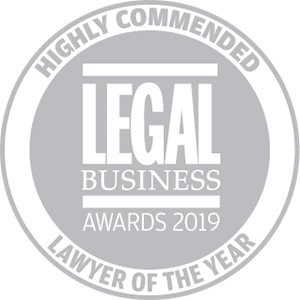 Highly commended for Legal Business Awards 2019: Lawyer of the Year