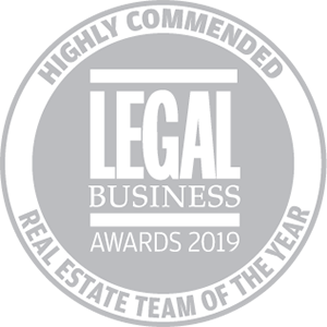 Highly commended for Legal Business Awards 2019: Real Estate Team of the Year