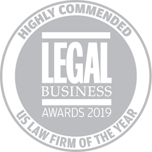 Highly commended for Legal Business Awards 2019: US Law Firm of the Year